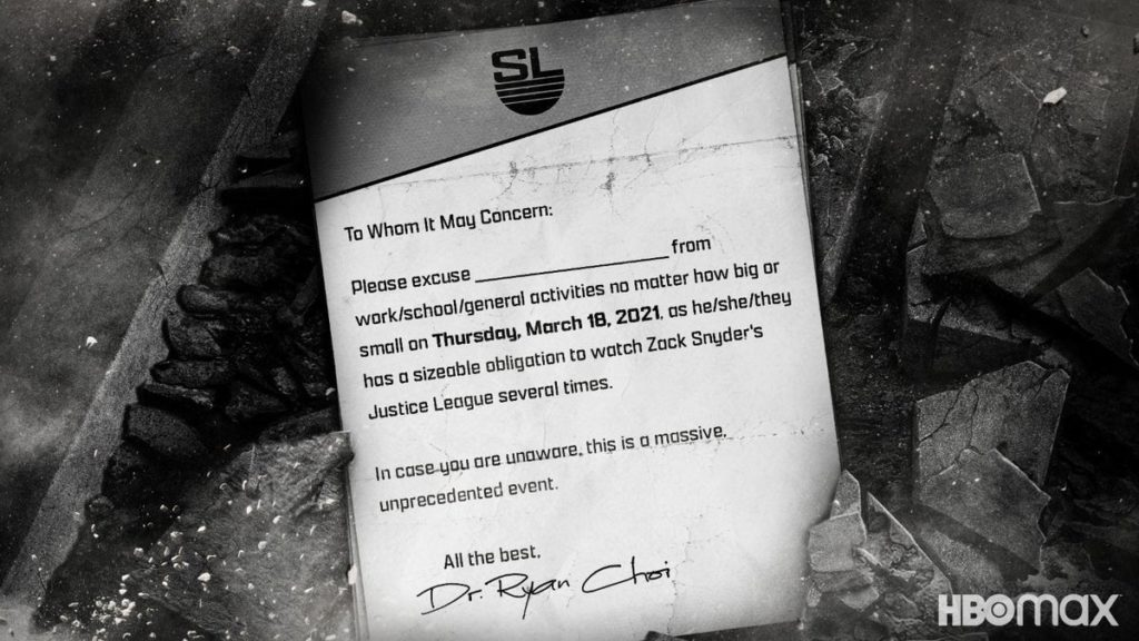 Note from Dr. Choi to excuse you from work/school/etc for the release of Zack Snyder's Justice League